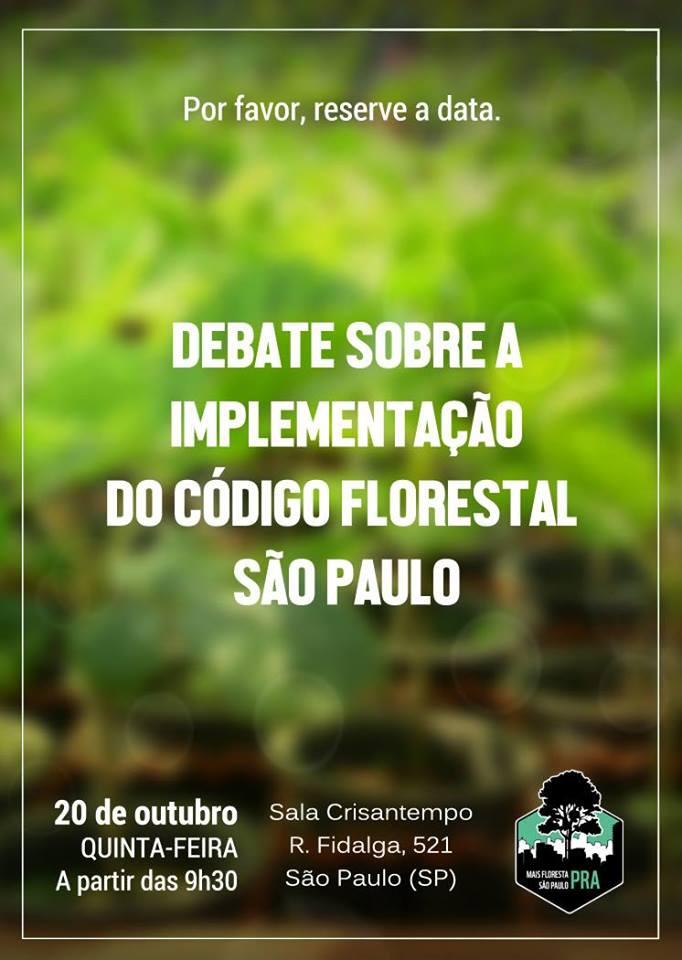 Movimento Mais Florestas PRA São Paulo fará debate sobre como está a implementação do Código Florestal
