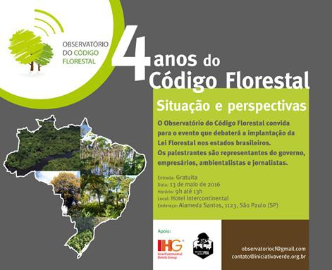 Evento em São Paulo vai debater os Quatro Anos do Código Florestal