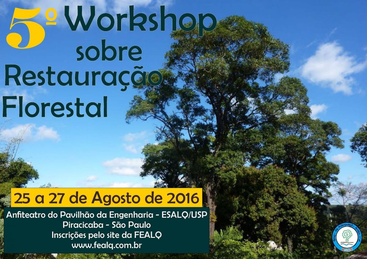 5° Workshop sobre Restauração Florestal