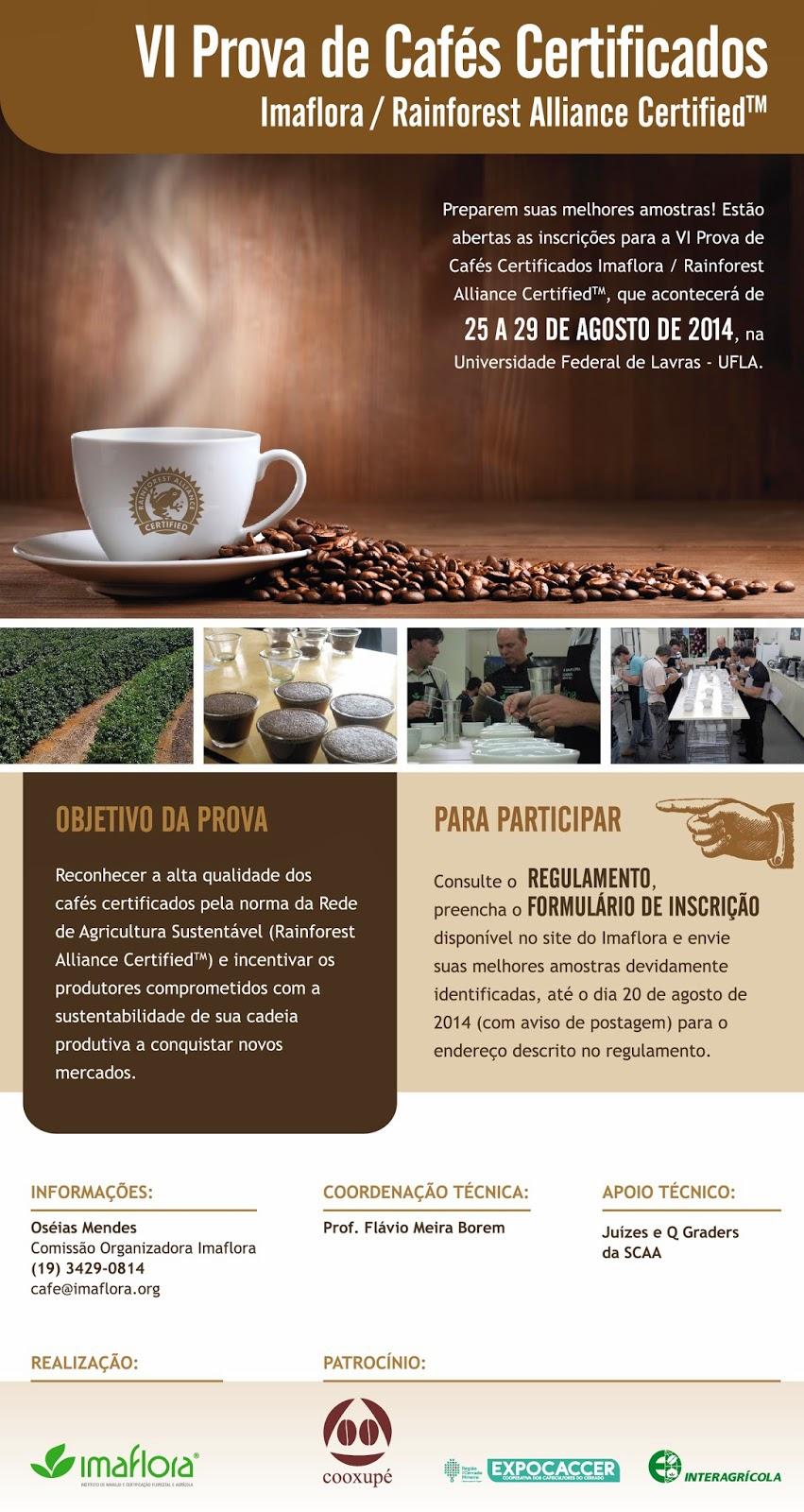 VI Prova de Cafés Certificados Imaflora / Rainforest Alliance CertifiedTM