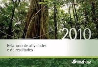 Imaflora publica seu relatório anual 2010 - Balanço e ajuste de foco